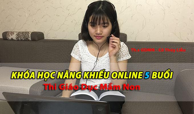 Khóa ôn năng khiếu Online 5 buổi cùng Th.s GDMN Nguyễn Thị Thúy Liễu